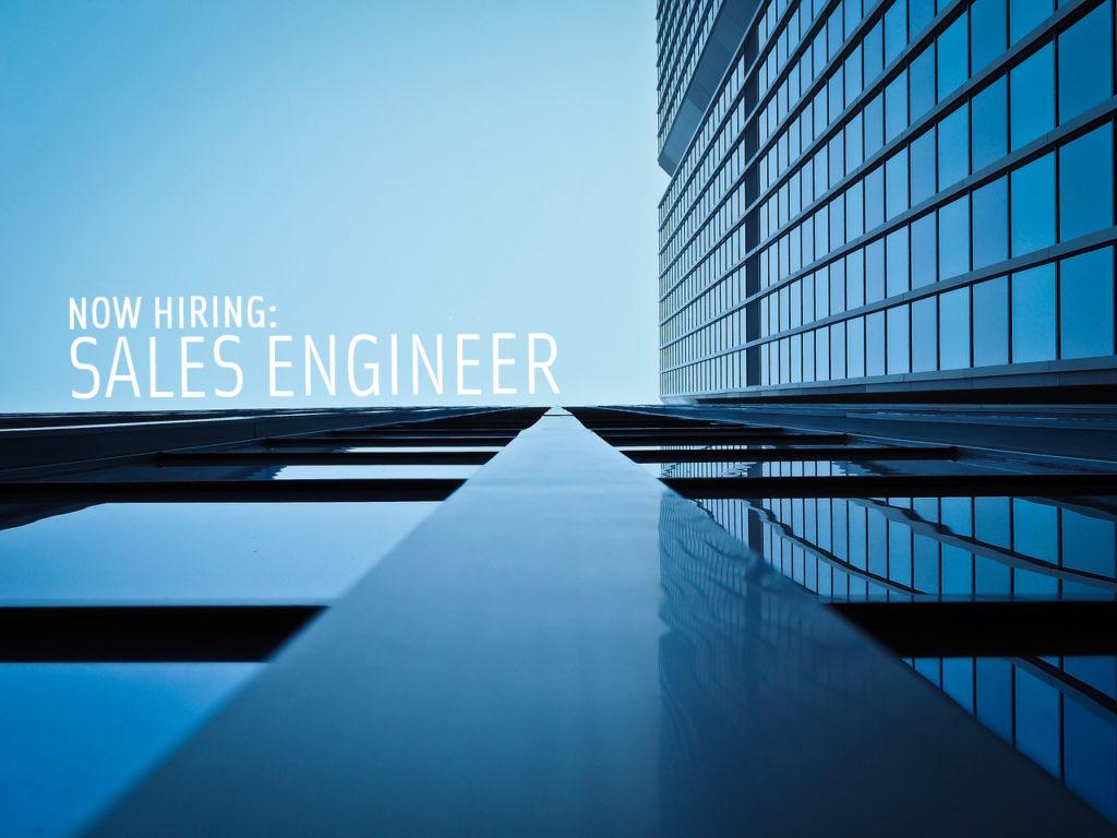 Now Hiring Arizona Sales Engineer